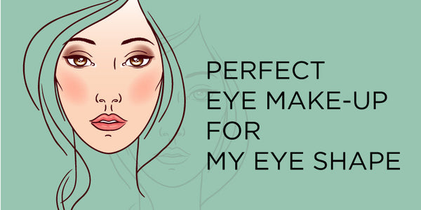 Perfect Eye Make-up For My Eye Shape