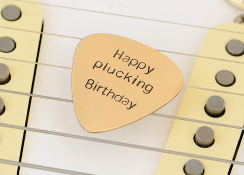 Happy Plucking Birthday Bronze Guitar Pick