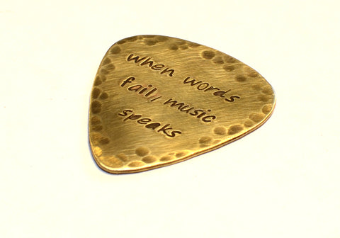 Rustic When Words Fail Music Speaks Brass Guitar Pick