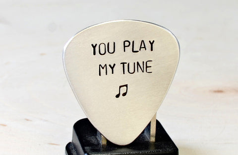 Aluminum Guitar Pick Handmade and Stamped with You Play My Tune