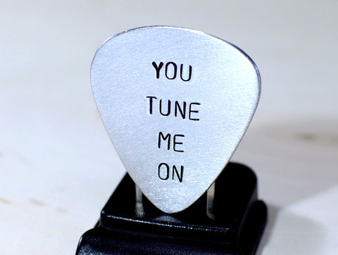 Guitar Pick with You Tune Me On Handmade in Aluminum