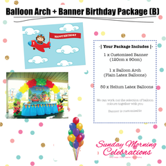 Balloon Arch + Birthday Banner Package (B)