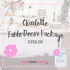 Charlotte Table Decor Package