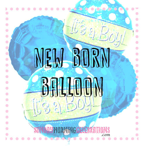 New Born Foil Balloons