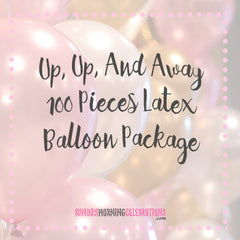 Up, Up, And Away Balloon Package