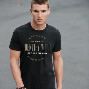 Be Part of a Circle You Can Identify With...Semi-Fitted T-Shirt - black
