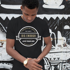 If Your Dreams Don't Scare You They Aren't Big Enough Semi-Fitted T-Shirt - Rare Breed Apparel