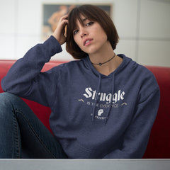 Struggle is the Evidence...Hoodie - Rare Breed Apparel