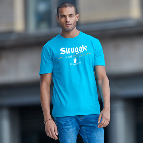 Struggle is the Evidence of Progress - Rare Breed Apparel