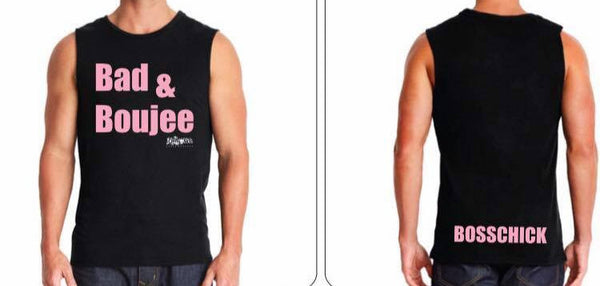 Bad & Boujee Muscle Tee