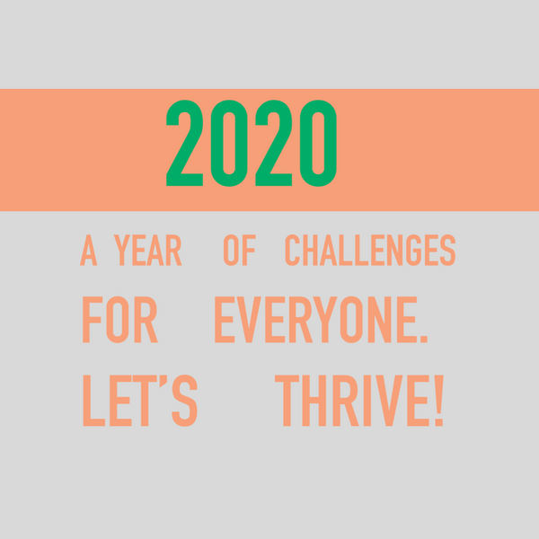 2020 - A year of challenges!