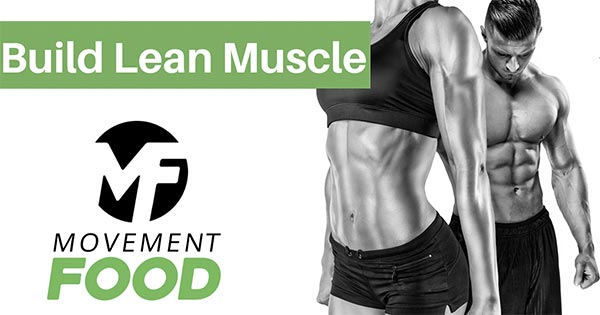 Build Lean Muscle Men and Women
