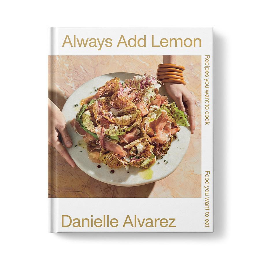 Always Add Lemon, by Danielle Alvarez