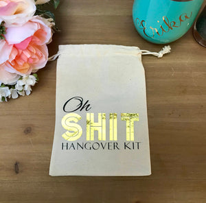 Oh Shit kits, gold hangover kits, mature Birthday, recovery kits, bachelorette party, welcome bag, bachelor party, personalized