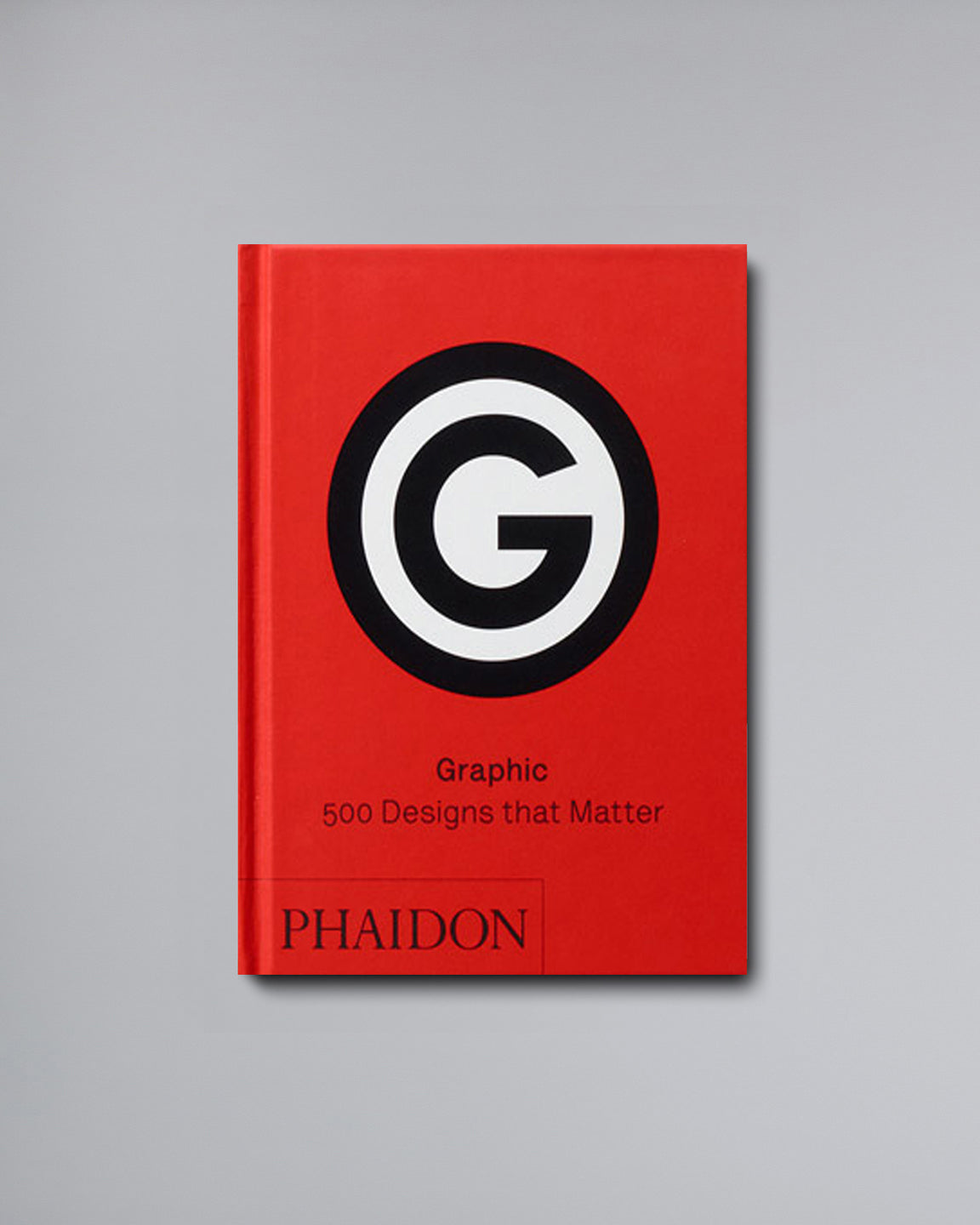 Graphic Design <br>500 Designs That Matter