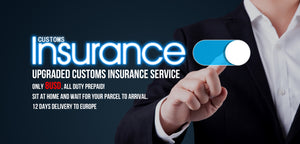 Upgraded Customs Insurance Service: Only 8USD , All Duty Prepaid!