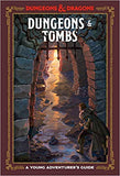 DUNGEONS & TOMBS - Dungeons & Dragons Young Adventurer's Guide