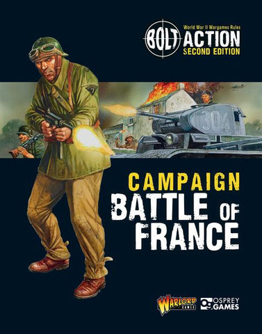 BATTLE OF FRANCE - Bolt Action Campaign Book