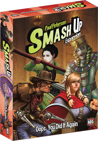 OOPS YOU DID IT AGAIN: Smash Up expansion