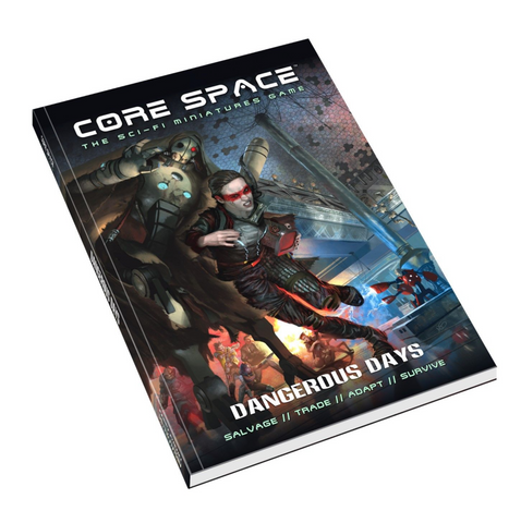 CORE SPACE - Dangerous Days Expansion