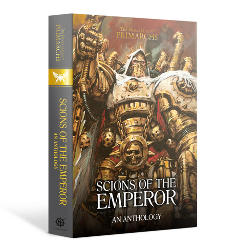 SCIONS OF THE EMPEROR:AN ANTHOLOGY (HB)