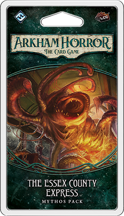THE ESSEX COUNTY EXPRESS - Mythos Pack: Arkham Horror LCG Exp.