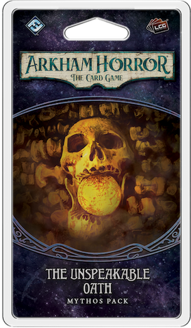 THE UNSPEAKABLE OATH - Mythos Pack: Arkham Horror LCG Exp.
