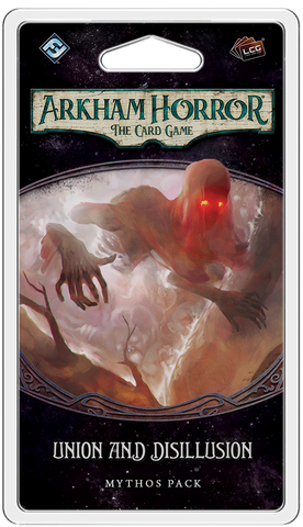 UNION AND DISILLUSION - Mythos Pack: Arkham Horror LCG Exp.