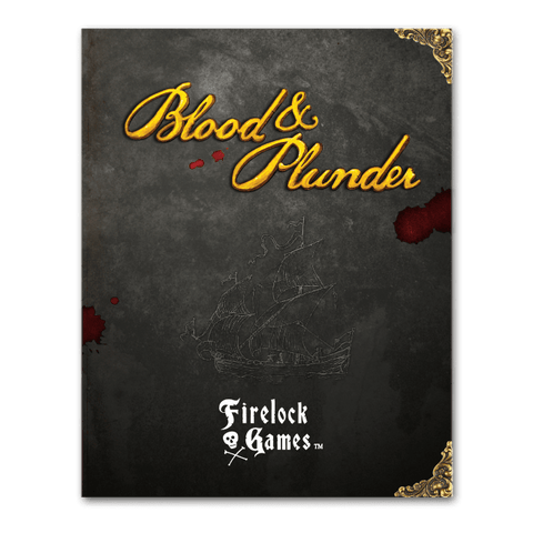BLOOD AND PLUNDER RULE BOOK
