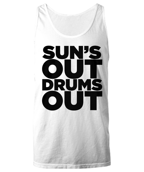 Sun's Out Drums Out Tank Top White