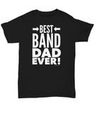 Best Band Dad Ever! Tee