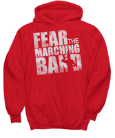 Fear The Marching Band Hoodie