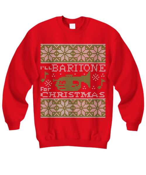 Baritone For Christmas Tacky Sweatshirt