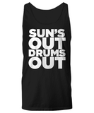 Sun's Out Drums Out Tank Top