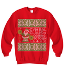 Cymbal Claus is Coming to Town - Cymbals - Tacky Sweatshirt