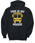 This Is My Band Bus Hoodie