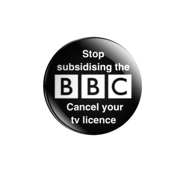 59mm Stop subsidising the BBC Badge or Magnet