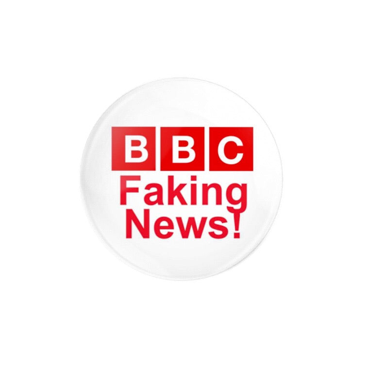 BBC Faking News 38mm Badge or Magnet