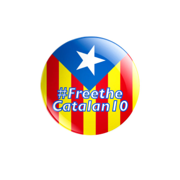 #FreetheCatalan10 59mm size badge or magnet