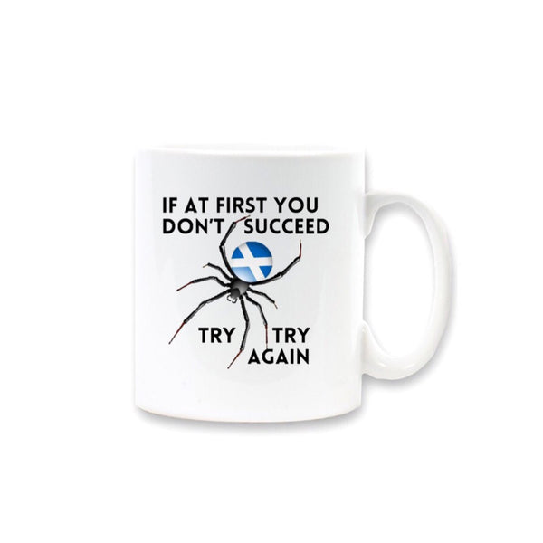 Mug with design 'If at first you don't succeed, try try again' with Saltire spider