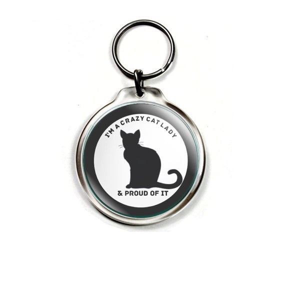 Cats series Keychain - I'm a Crazy Cat Lady and Proud of It