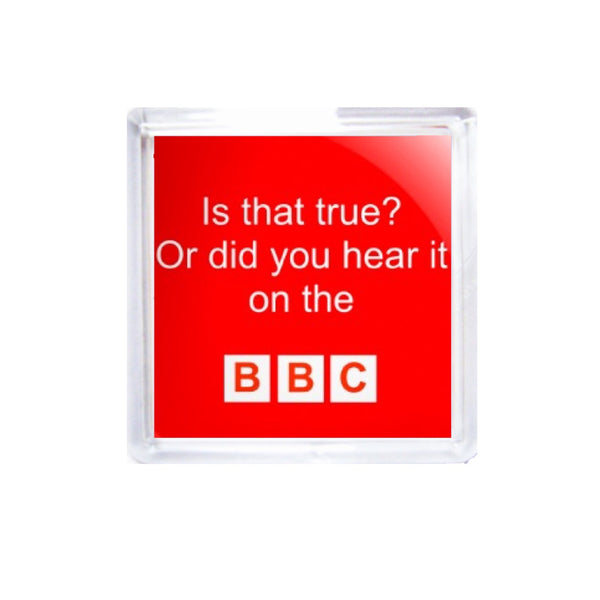 Square Acrylic Coaster Set - Is that true? Or did you hear it on the BBC