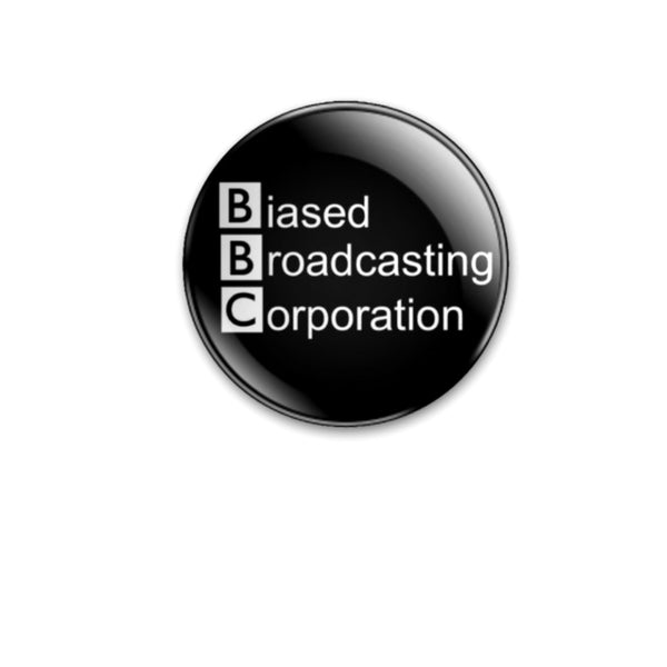 59mm size Biased Broadcasting Corporation Badge or Magnet