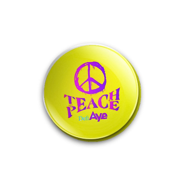BraveMany Teach Peace design 59mm size, badge or magnet
