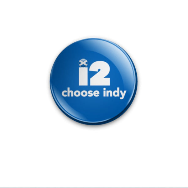 i2 choose indy 59mm size Badge or Magnet