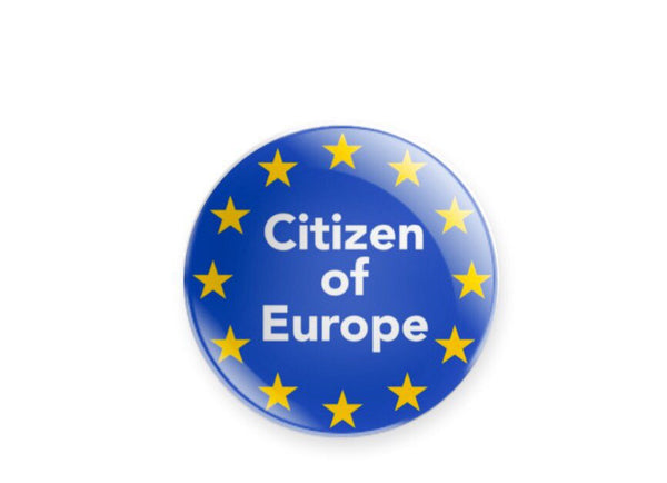 Citizen of Europe with EU stars 59mm size Badge or Magnet