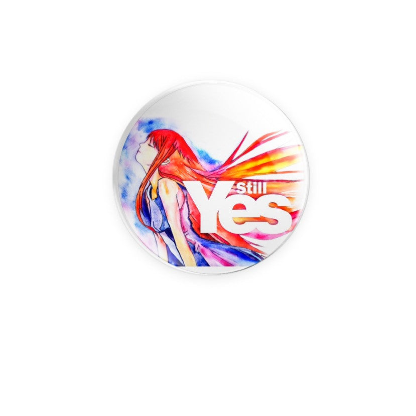 Bravemany Still Yes Design 59mm Badge or Magnet