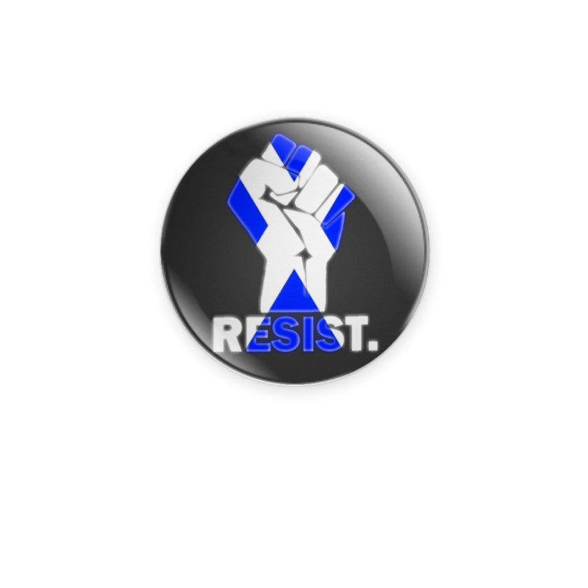 Saltire Resist Fist 59mm size Badge or Magnet