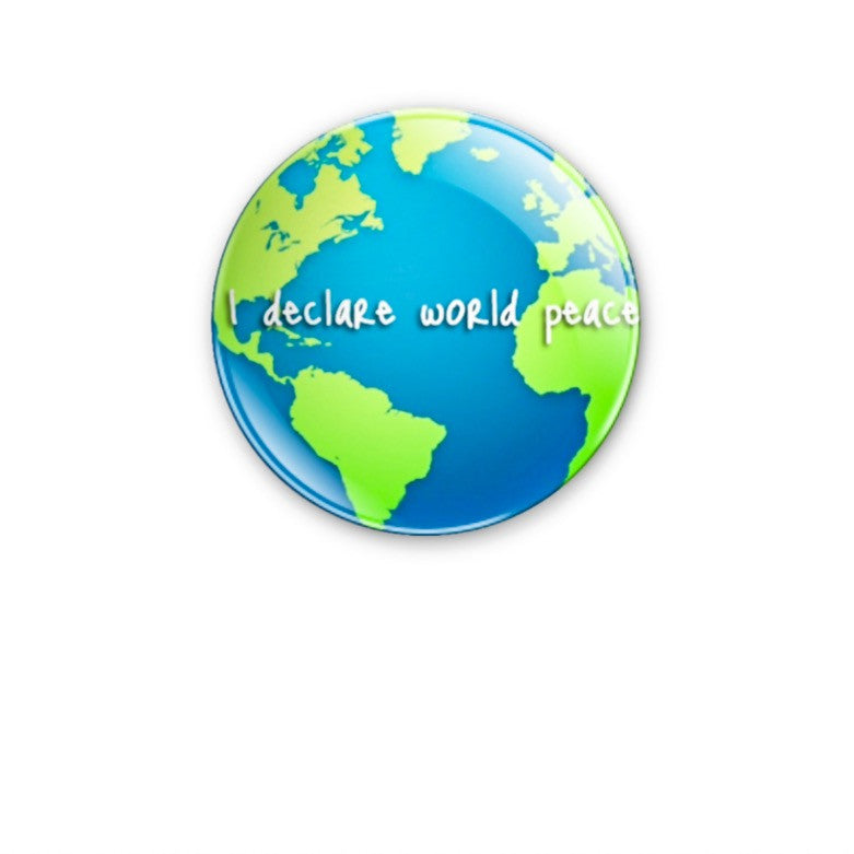 I Declare World Peace 59mm size