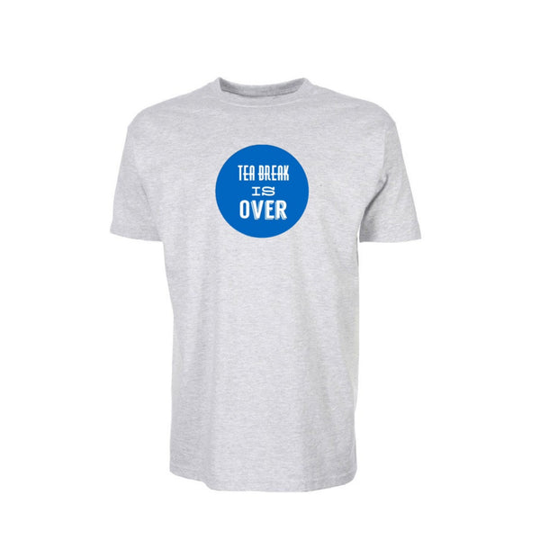 Short Sleeve T Shirt - Indyref2 - Tea Break is Over